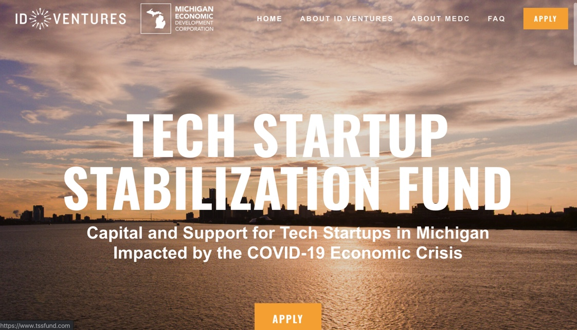 Tech Startup Stabilization Fund - Capital and Support for Tech STartups in Michigan impacted by the Covid-19 Economic Crisis